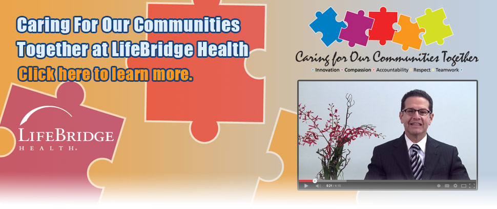 Caring for Communities Together at LifeBridge Health