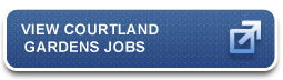View Courtland Gardens Jobs